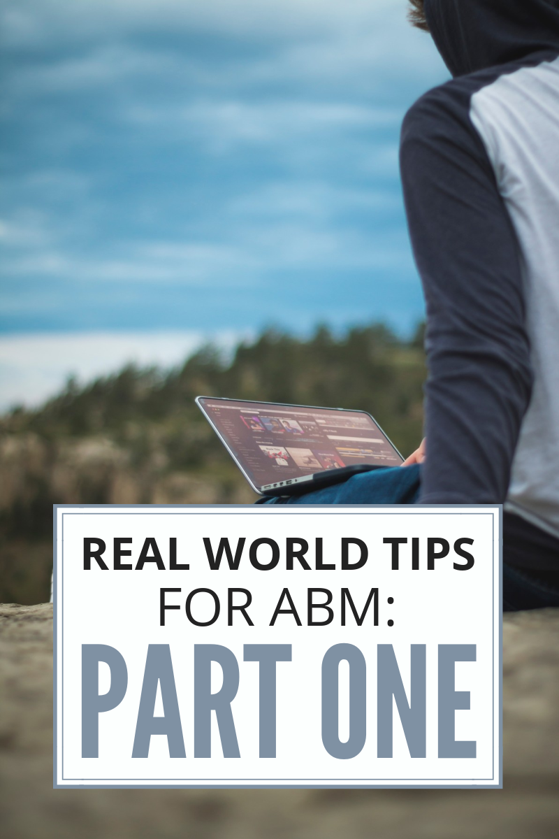 The Ultimate Guide: Choose The Best Multi-Channel Marketing Automation Platform for Your B2B Company - PFL Blog CTA for Real World Tips for ABM_ Part One Blog