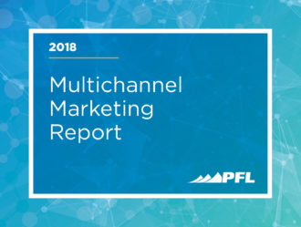 PFL and Heinz Marketing's 2018 Multichannel Marketing Report