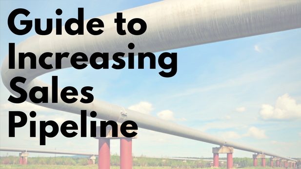 Guide to Increasing Pipeline