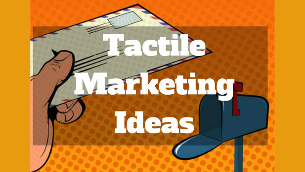 tactile marketing ideas