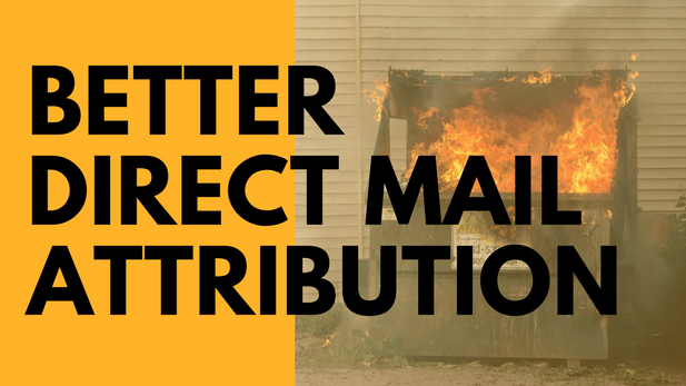 better direct mail attribution graphic