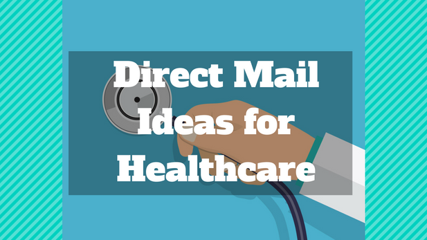 Direct Mail Ideas Healthcare
