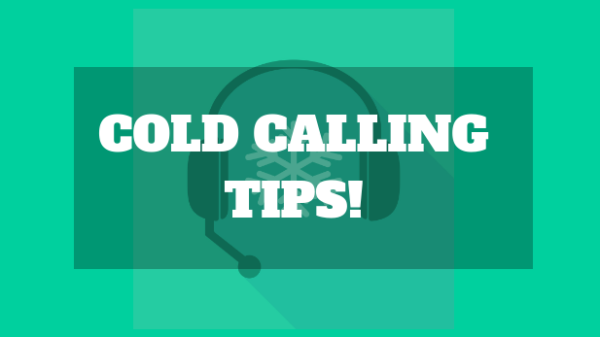 Cold Calling Tips for Sales Teams