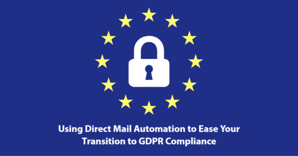 GDPR compliance direct mail automation