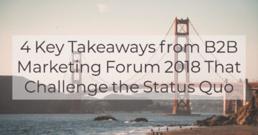 key takeaways from b2b marketing forum