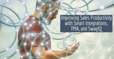Improving Sales Productivity with Smart Integrations, TMA, and SwagIQ