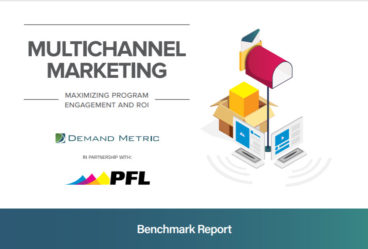 2019 Multichannel Marketing Report by PFL and Demand Metric