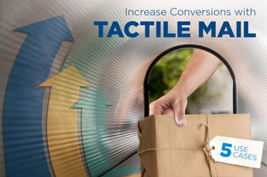 Increase Conversions with Tactile Mail