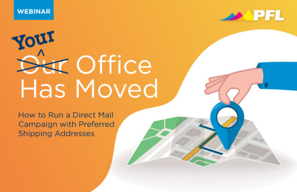 Webinar: How to Run a Direct Mail Campaign with Preferred Shipping Addresses