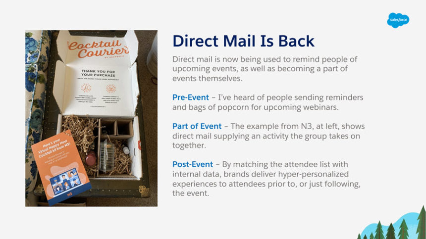 Matt Sweezey, Market Strategiest at Salesforce, shares his thoughts on how direct mail enhances virtual events.