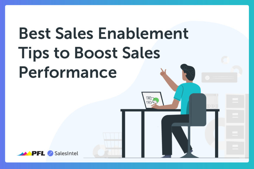 Get the 5 Best Sales Enablement Tips to Boost Sales Performance