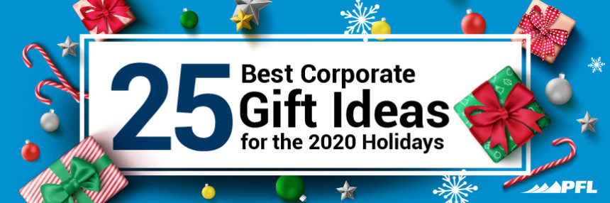 The 25 Best Corporate Gift Ideas for the 2020 Holidays