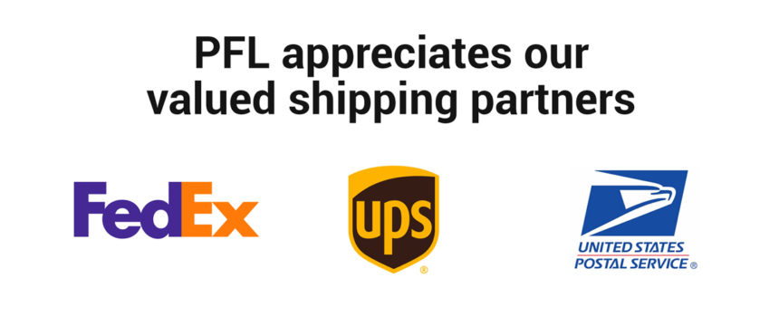 PFL appreciates partners FedEx, UPS, and USPS for helping us deliver on time kits and mailers for our customers.