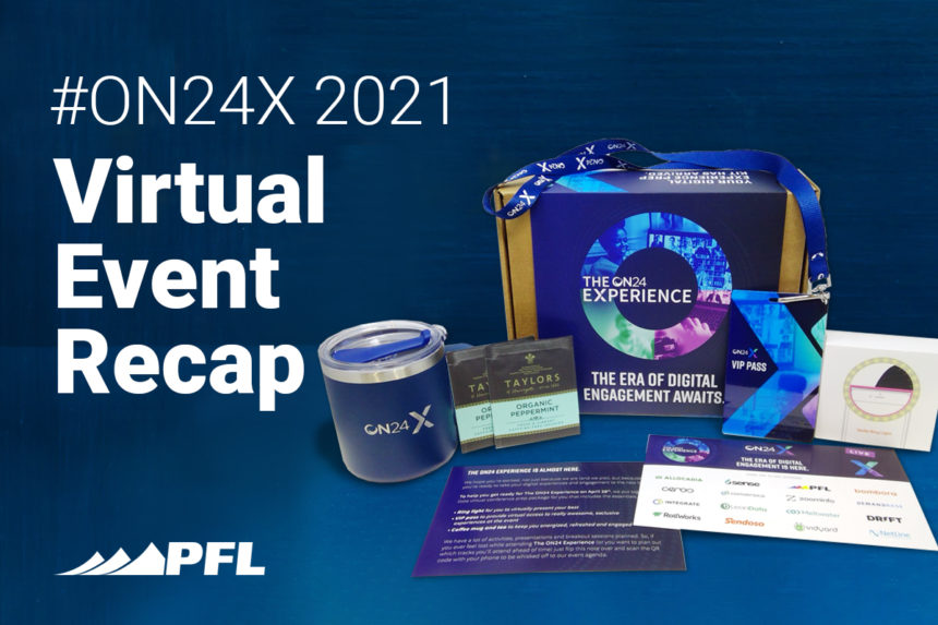 ON24X 2021 Virtual Event Recap: Combining ABM and Hybrid Experiences