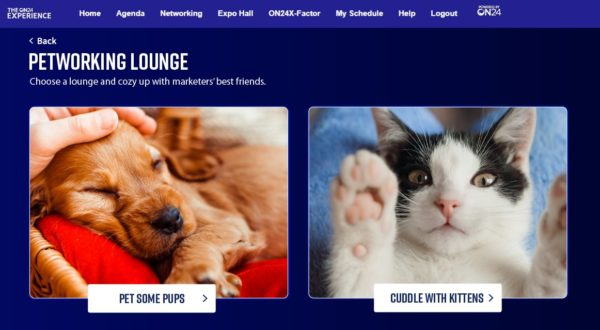The Petworking Lounge at the ON24X Virtual Experience featured live cams of puppies and kittens.